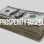 Prosperity Gospel Abundance Messages Exalt Money